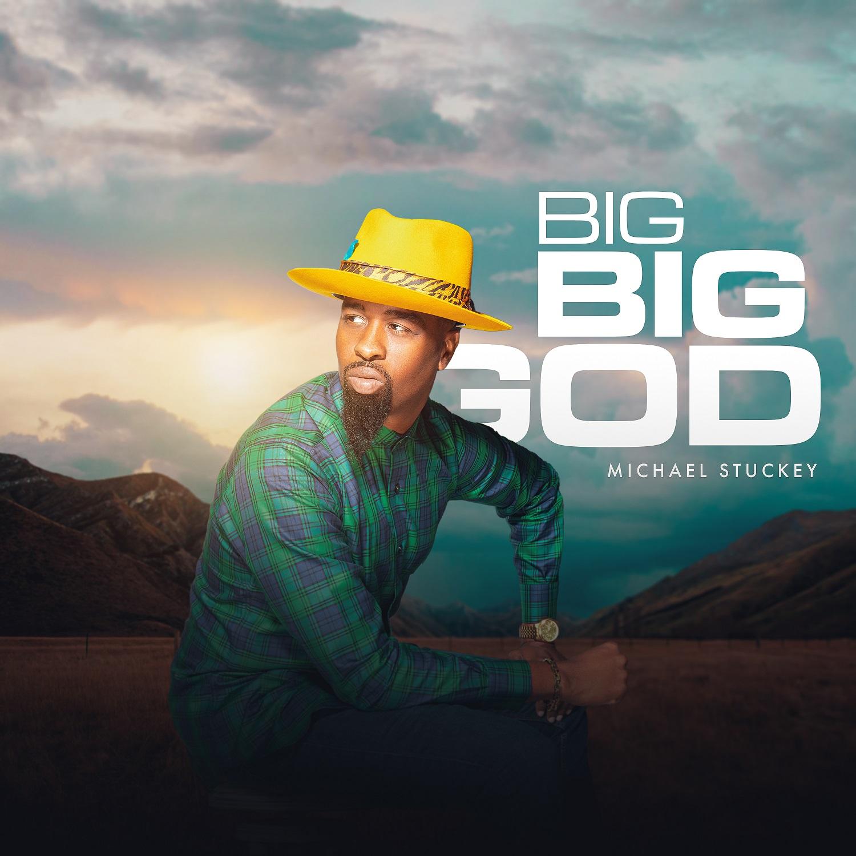 Big Big God - Michael Stuckey