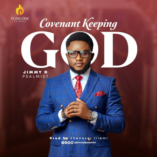 Covenant Keeping God - Jimmy D Psalmistt