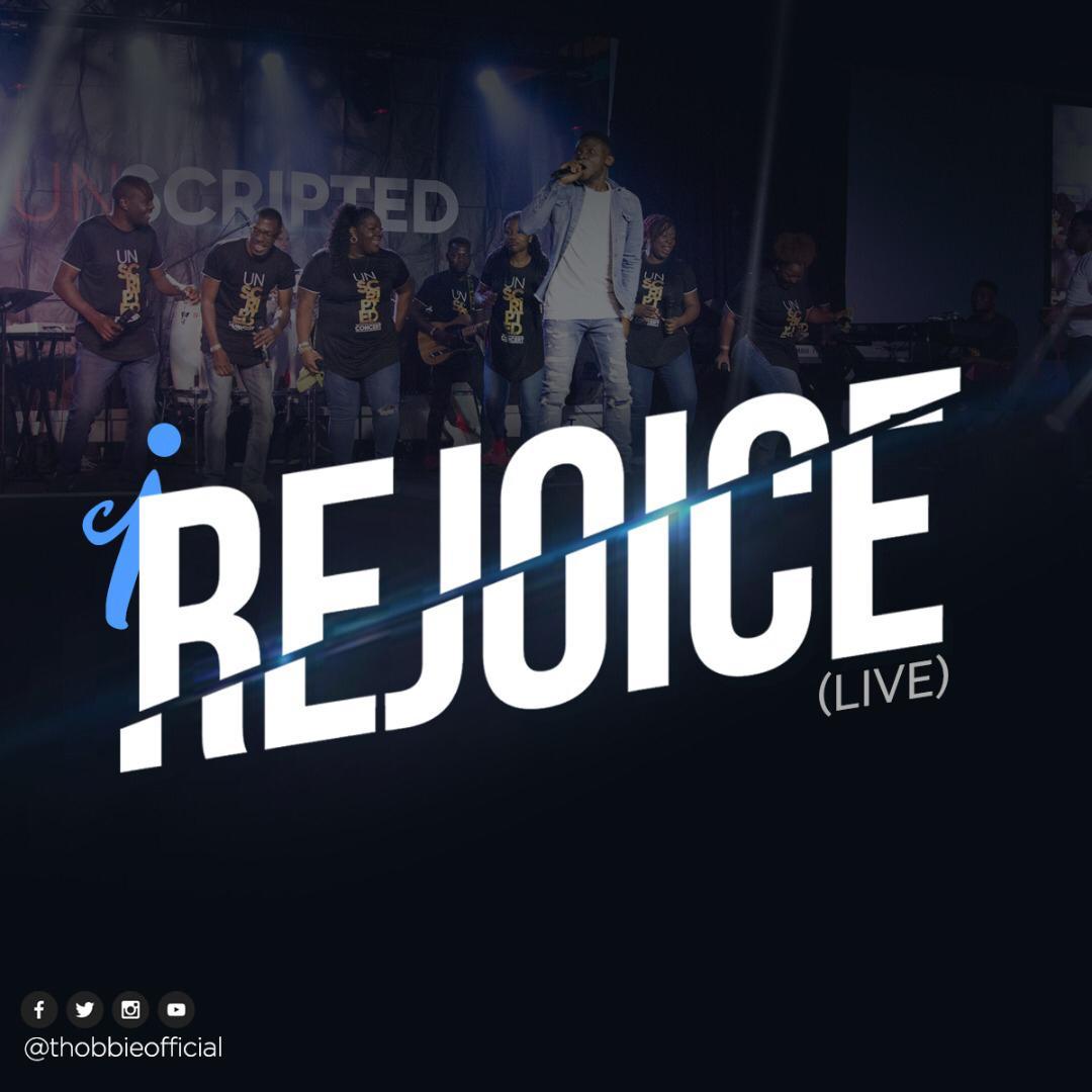 I Rejoice (Live) - Thobbie