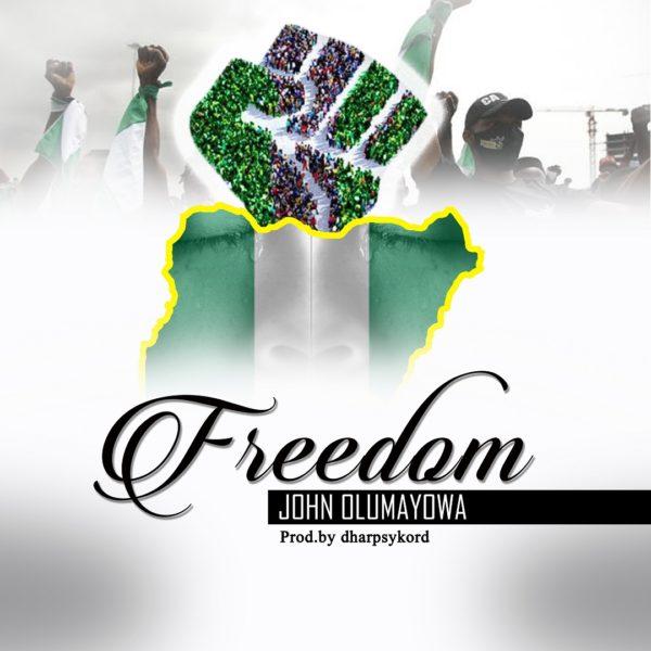 Freedom - John Olumayowa