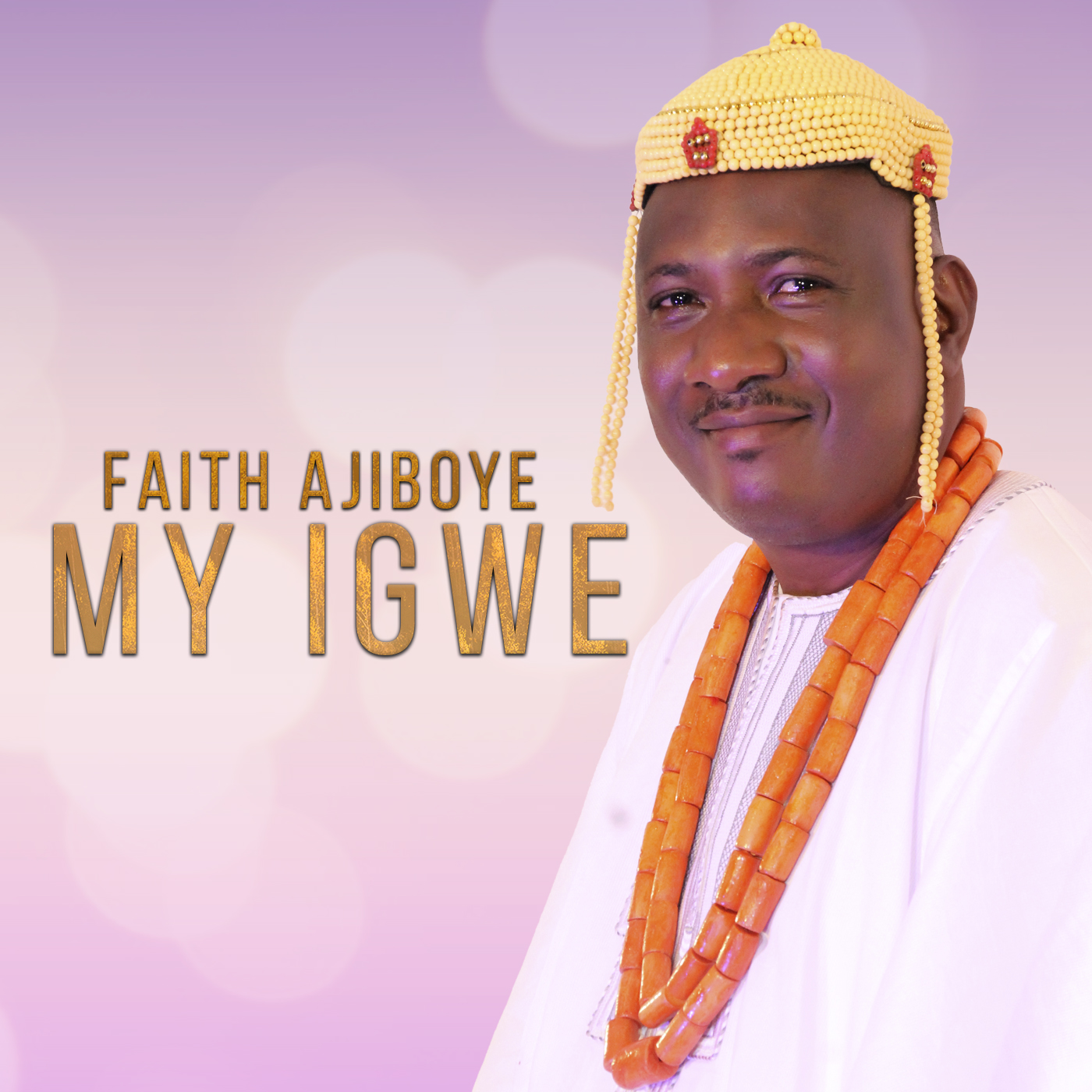 My Igwe - Faith Ajiboye