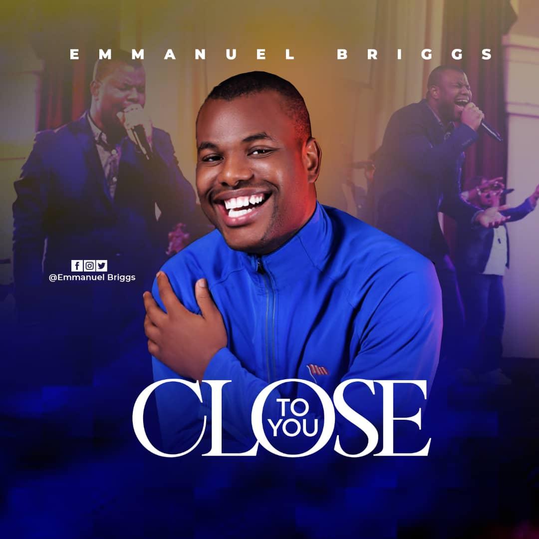 Close To You - Emmanuel Briggs