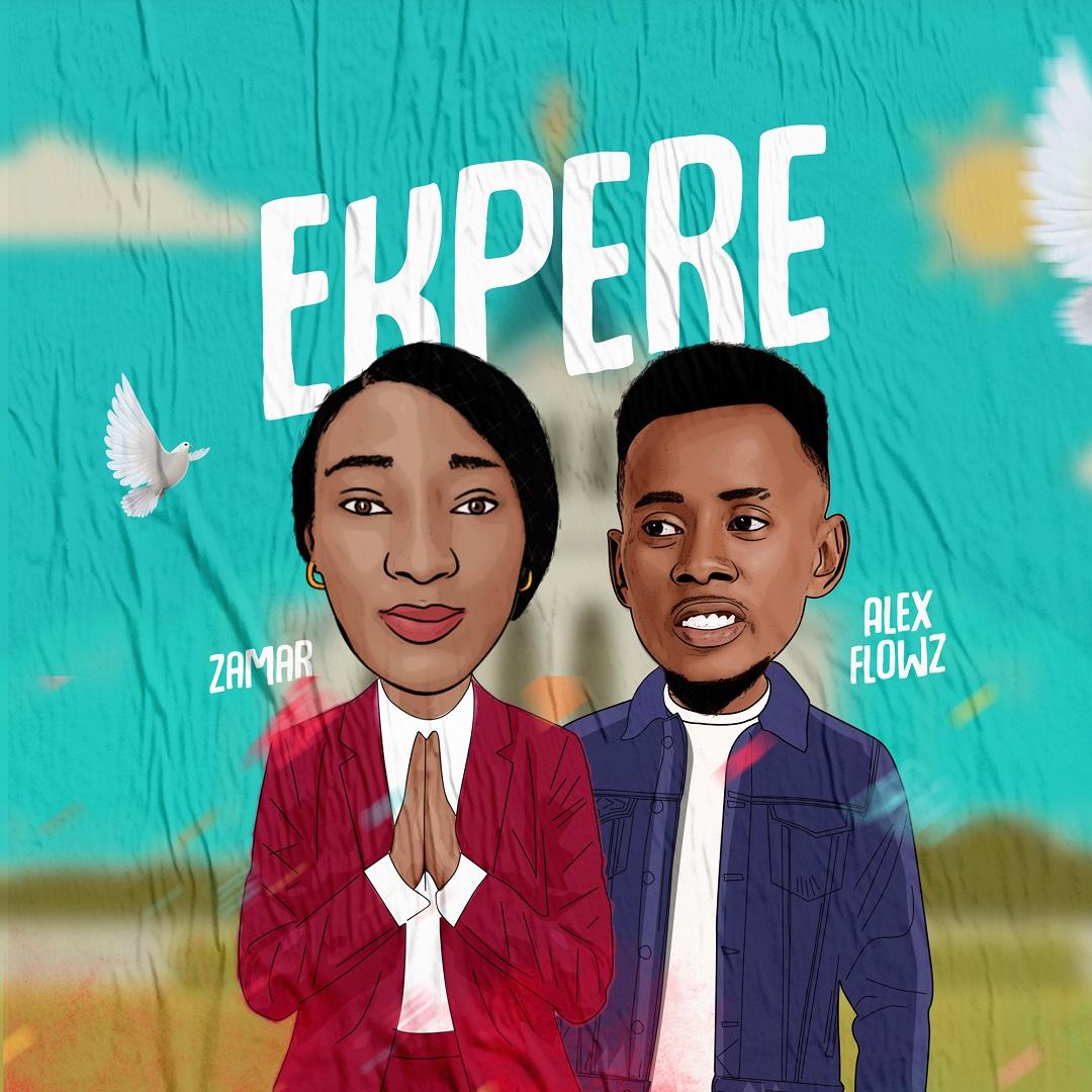 Ekpere - Zamar Ft. Alex Flowz