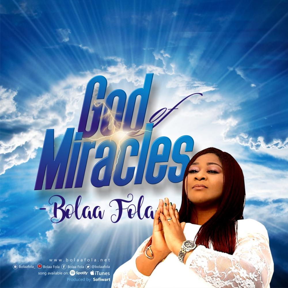 God Of Miracles - Bolaafola