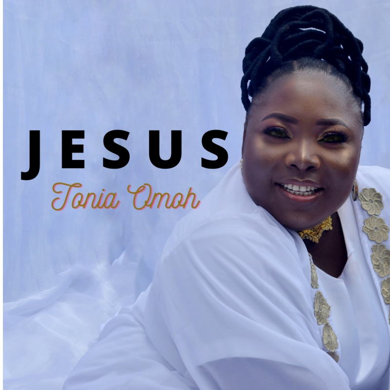 Jesus - Tonia Omoh