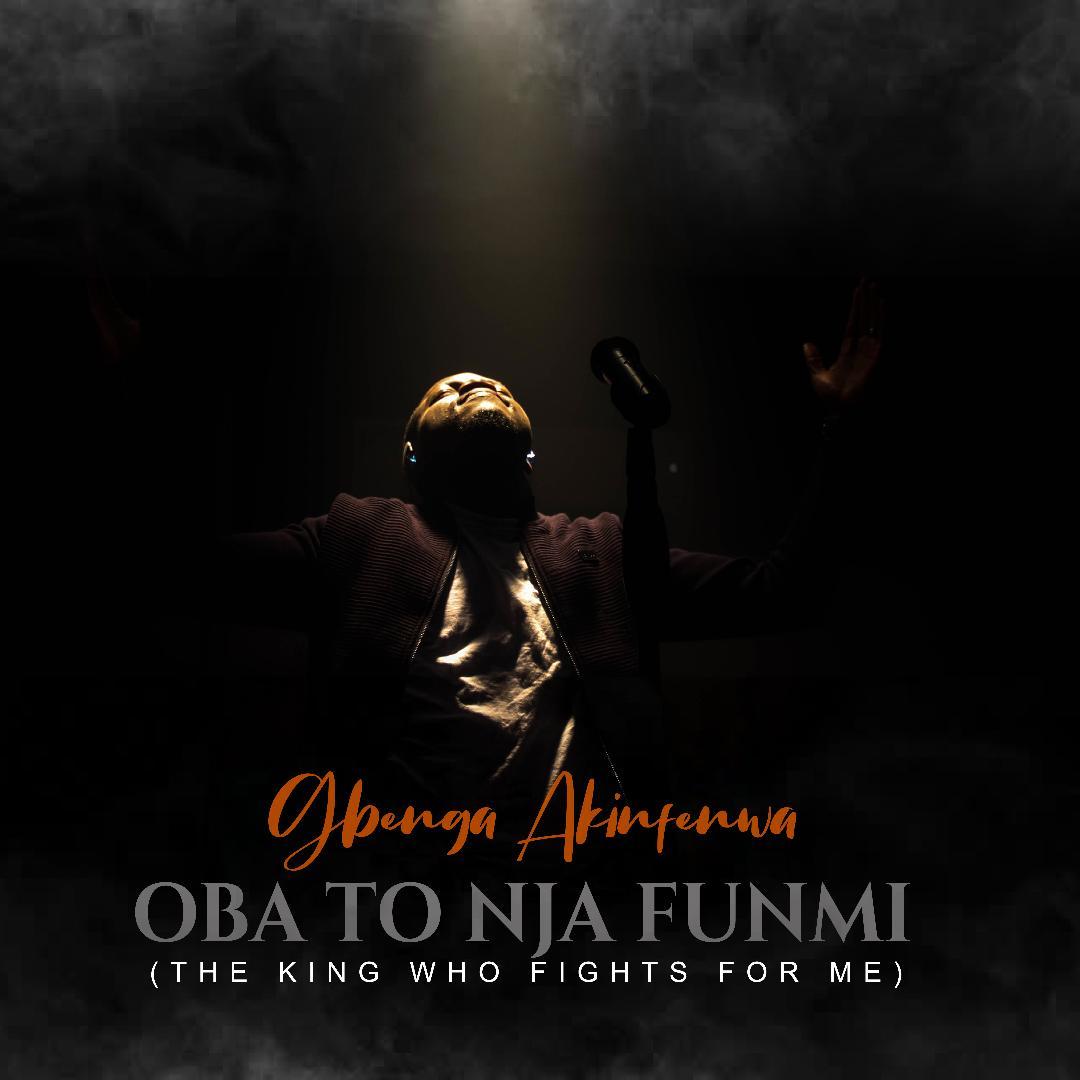 Oba To Nja Funmi - Gbenga Akinfenwa