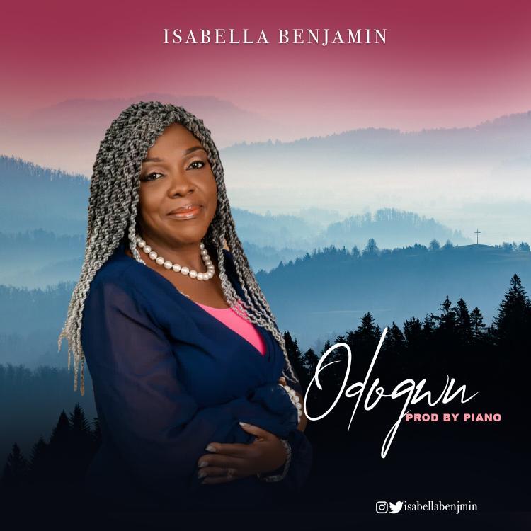 Odogwu - Isabella Benjamin