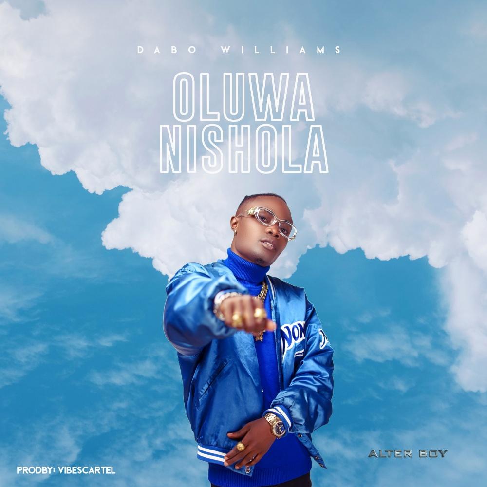 Oluwanishola - Dabo Williams
