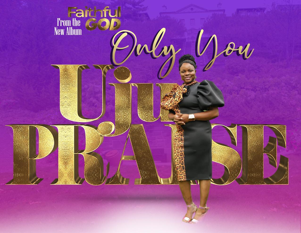 Only You - Uju Praise