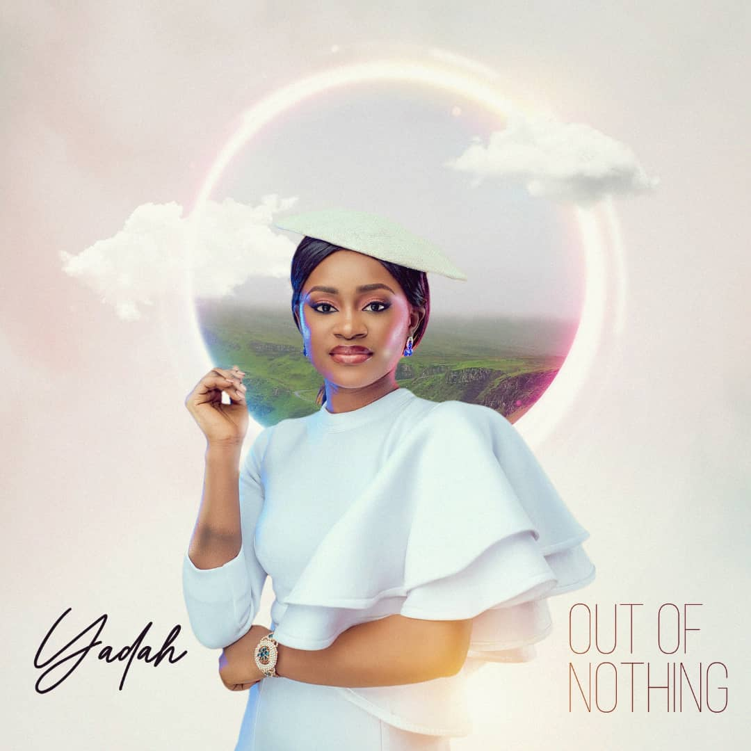 Out Of Nothing - Yadah