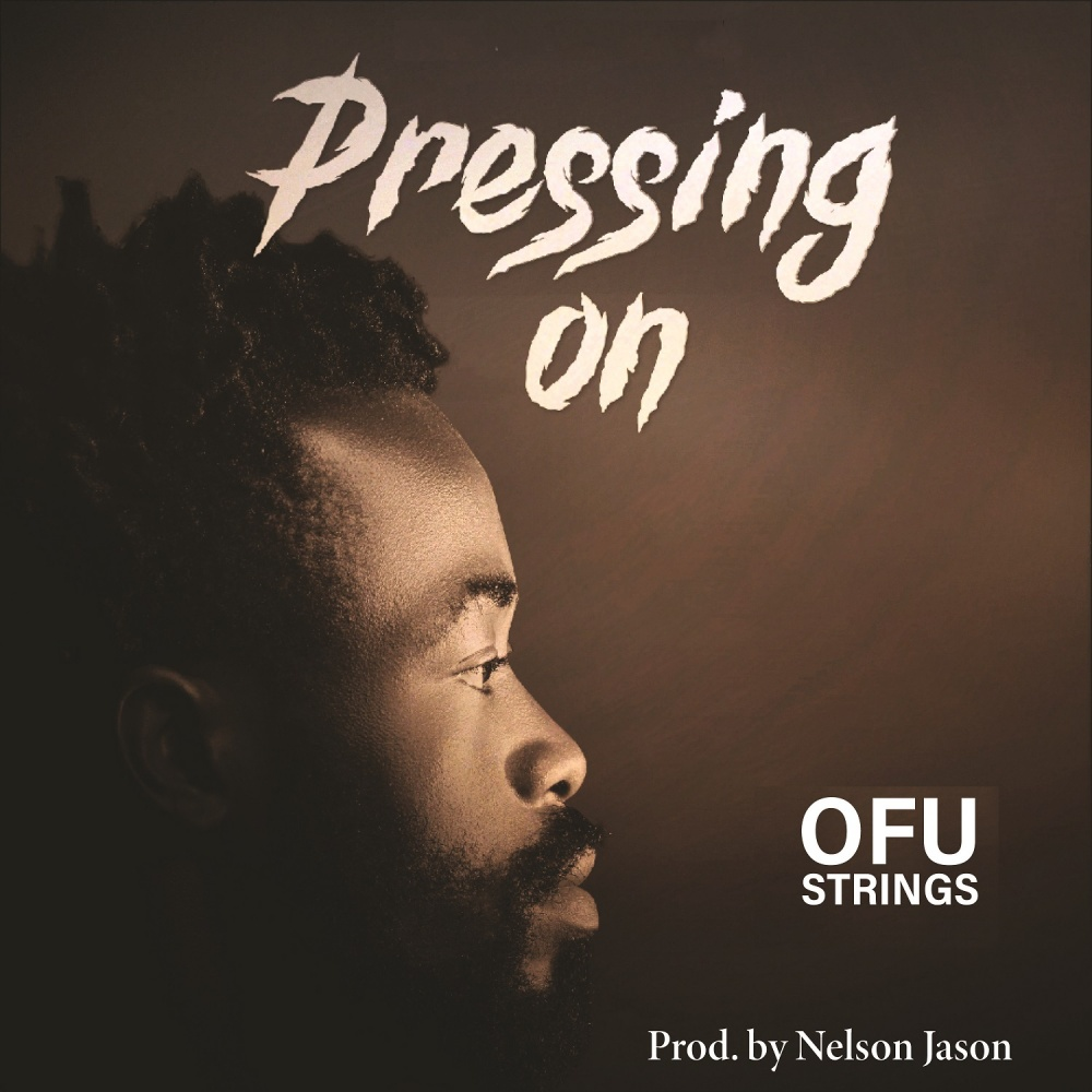 Pressing On - Ofustrings