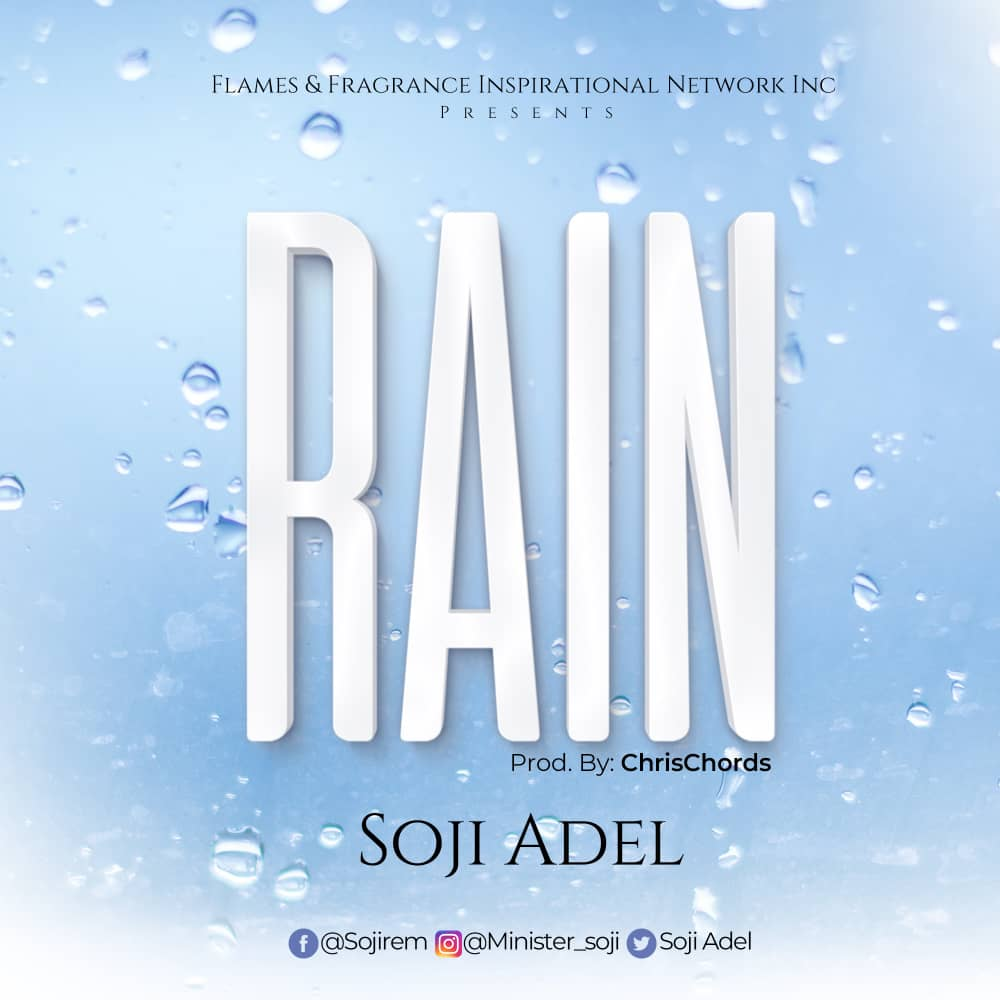 Boston based gospel music executive cum gospel Minister, Soji Adel reveals a brand new single titled 'Rain' as a statement to his comeback. Having been in the industry for a while as a background supporter, Soji Adel steps out with a message due for the now featuring Tejumola Adel and Spanish Chinanu Onuohav. Rain explains the excellency of God's power, His endowing grace available for a downpour on anyone who's really in need of His presence. The reality of God's glory is inevitable and very attainable if we can confidently seek His rain. Rain is here to still your storms, water your desert and fill you up. Download this masterpiece, produced by an iconic music producer, Chrischords.