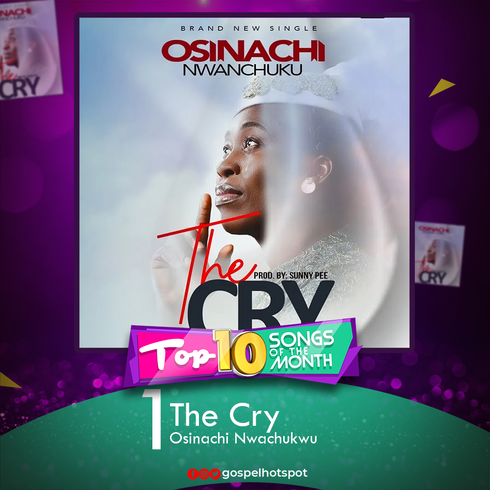 The Cry – Osinachi Nwachukwu