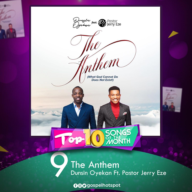 The Anthem – Dunsin Oyekan Ft. Pastor Jerry Eze