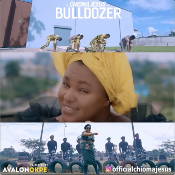 [Video] Bulldozer - Chioma Jesus