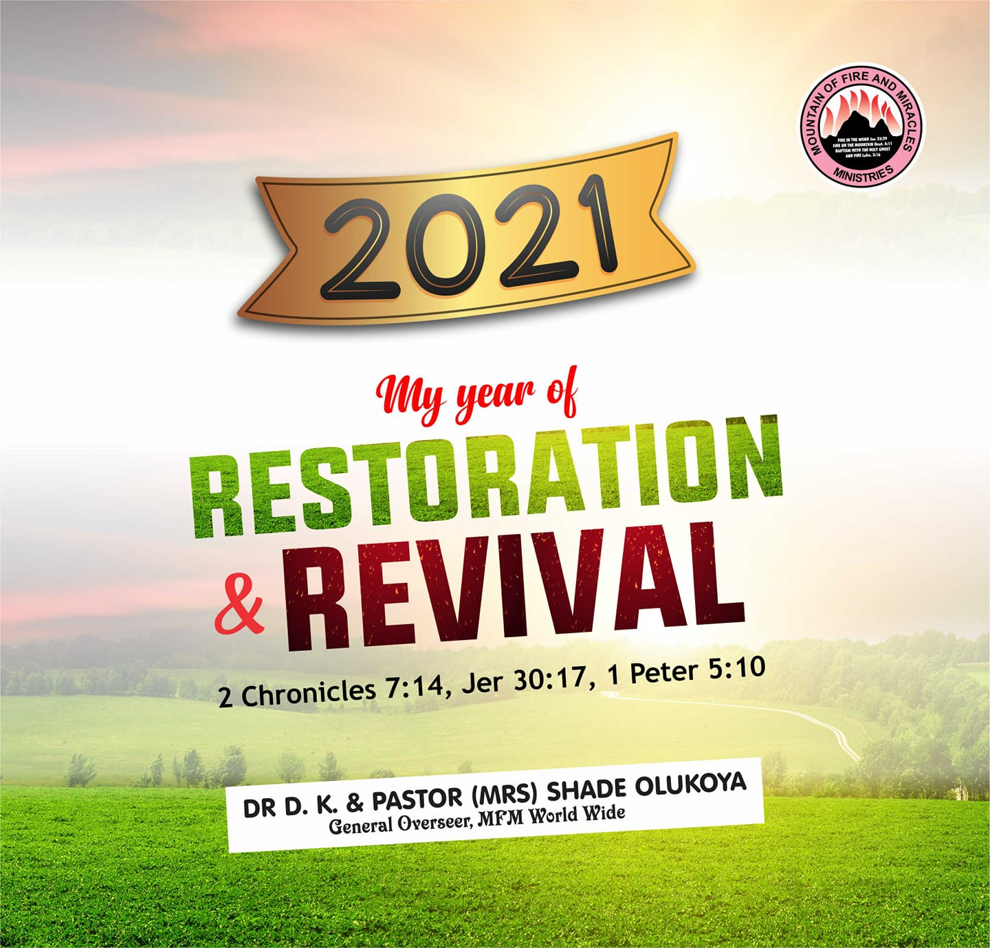 2021 Prophecies By Dr Daniel Olukoya Of Mountain Of Fire And Miracles Ministries