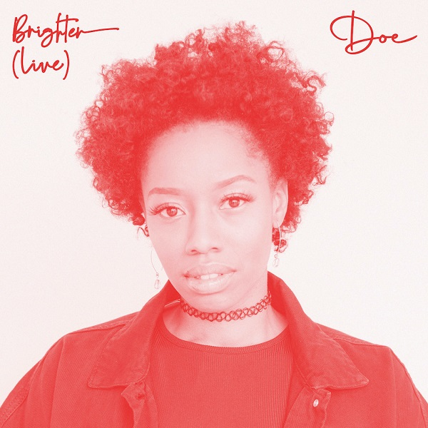 [Live Video] Brighter - Doe