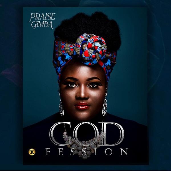 Godfession - Praise Gimba