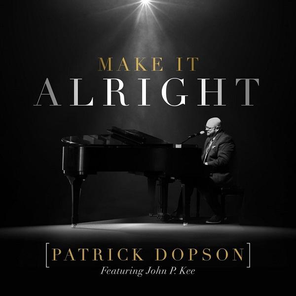 Makeitalright - Patrick Dopson