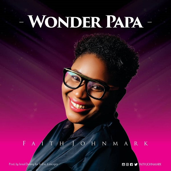 Wonder Papa - Faith Johnmark