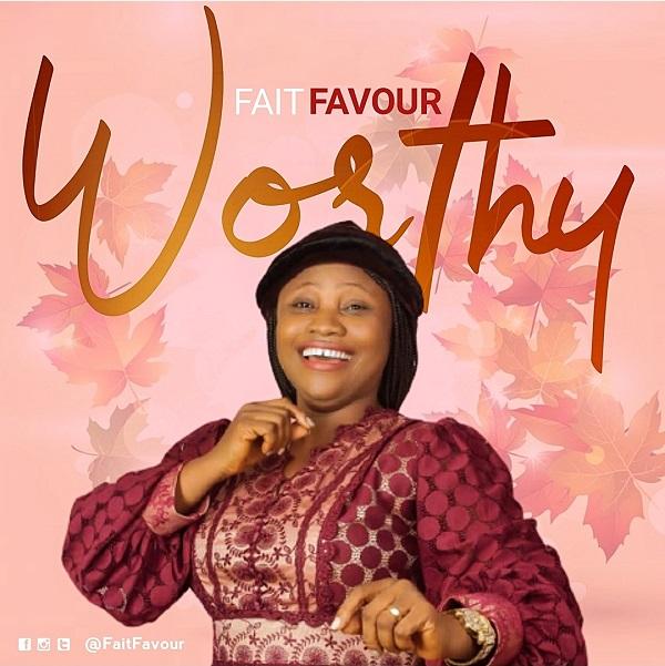 Worthy - FaitFavour