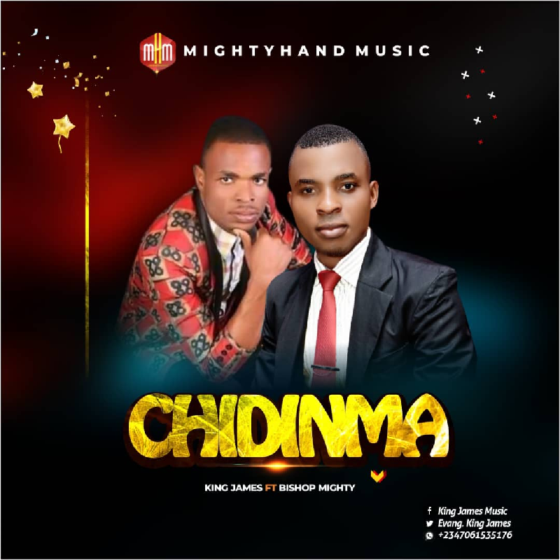 Chidinma - King James Ft. Bishop Might