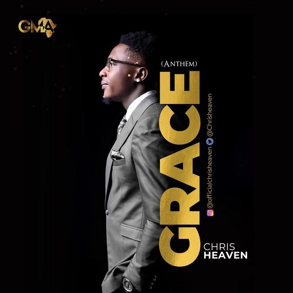 Chris Heaven - Grace (Anthem)
