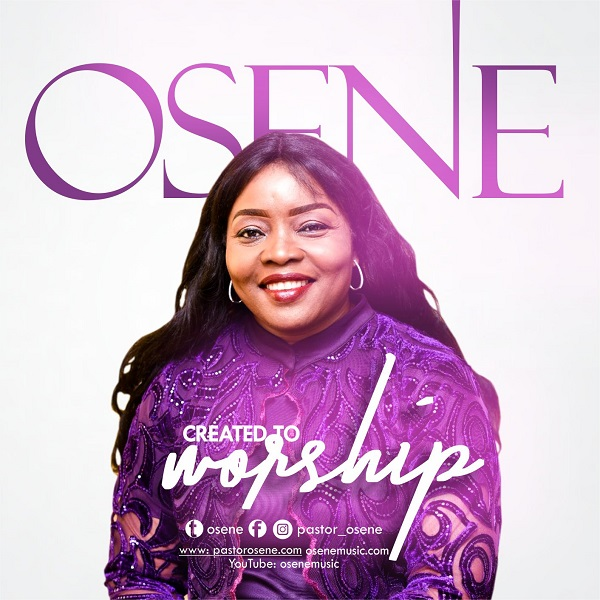 Created To Worship - Osene