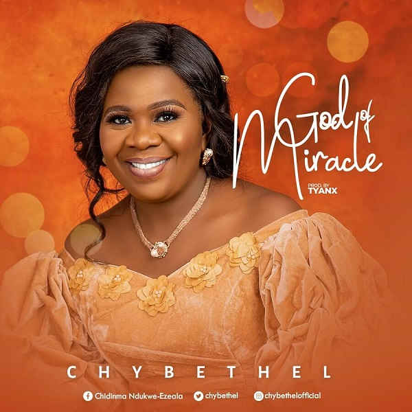 God Of Miracle - Chybethel