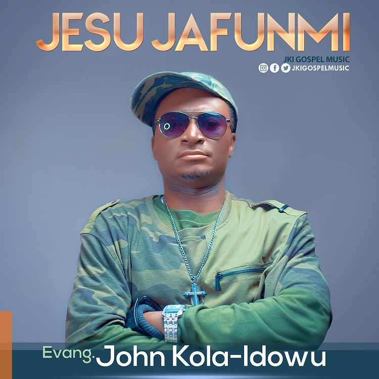 [Music + Video] Jesu Jafunmi - Evang. John Kola Idowu