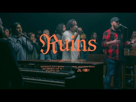 Ruins - Maverick City Music