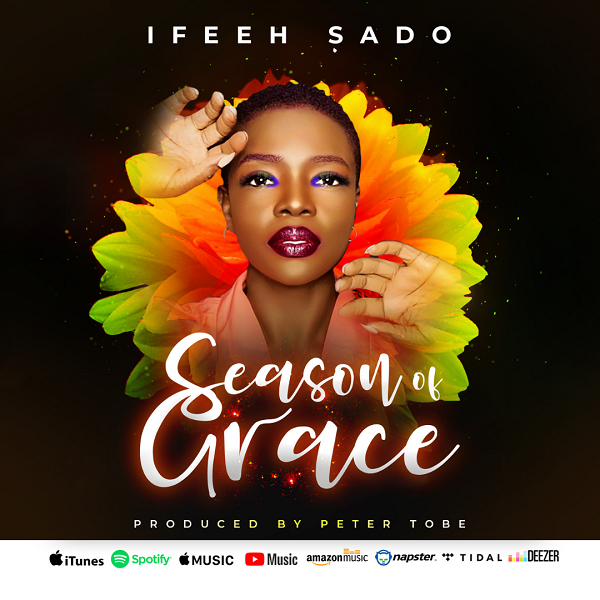 Season Of Grace - Ifeeh Sado