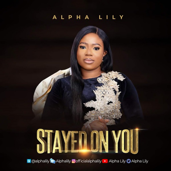 Stayed On You - Alpha Lily
