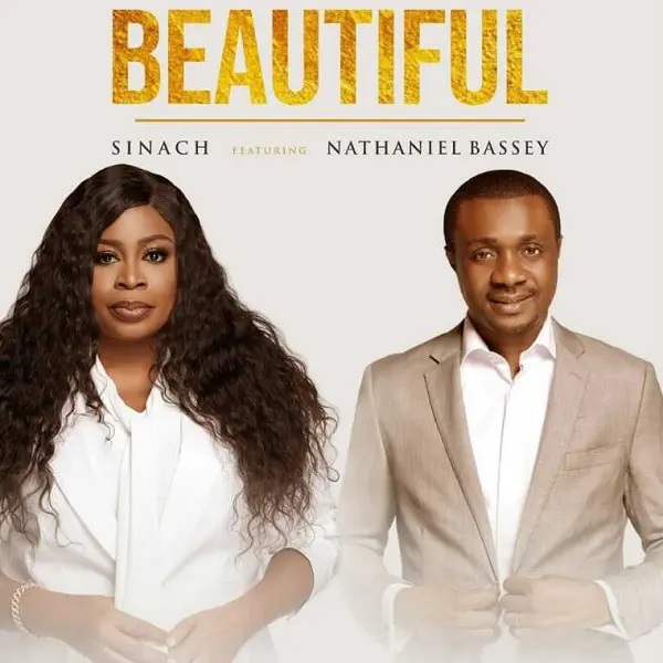 Beautiful - Sinach Ft. Nathaniel Bassey