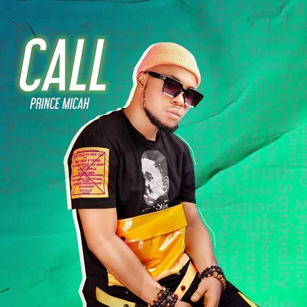 Call - Prince Micah