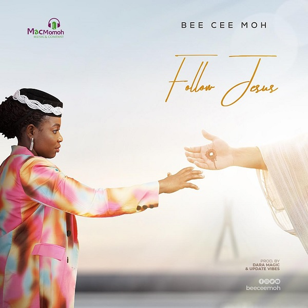Follow Jesus - Bee Cee Moh