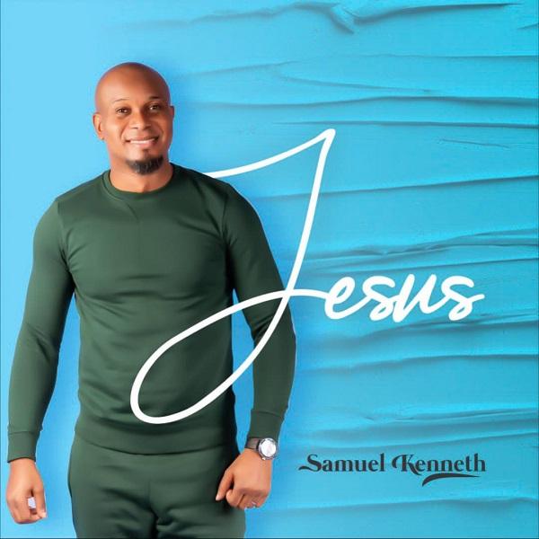 Jesus - Samuel Kenneth
