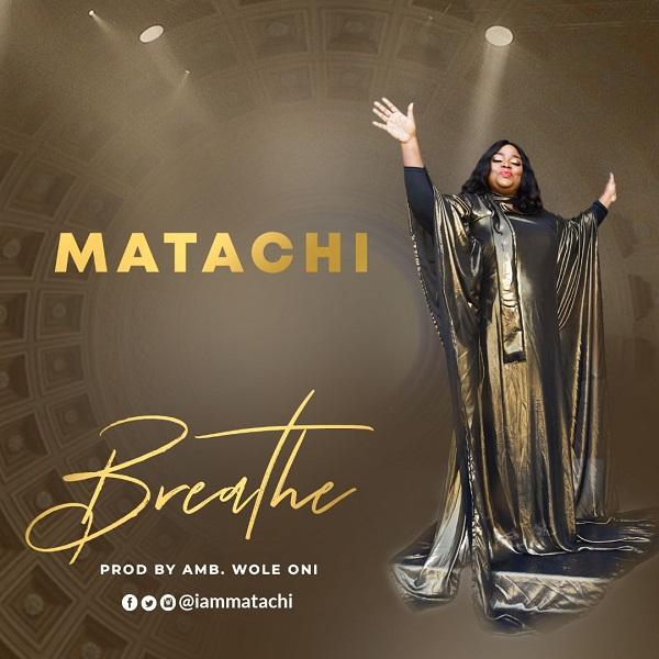 Matachi - Breathe