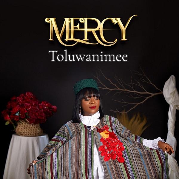Mercy - Toluwanimee