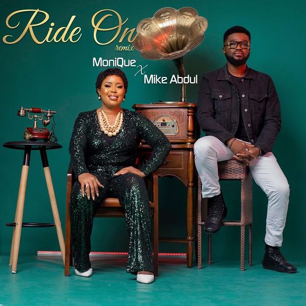 Ride On [Remix] - Monique Ft Mike Abdul