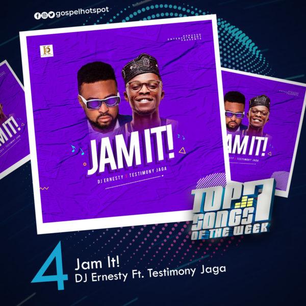Jam It – DJ Ernesty Ft. Testimony Jaga
