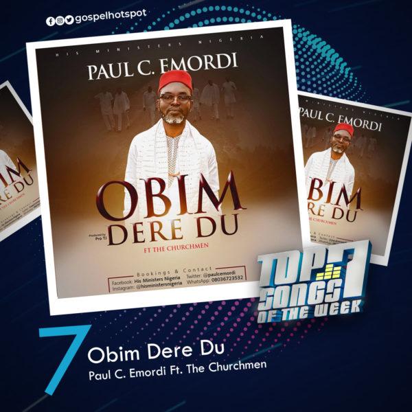 Obim Dere Du – Paul C. Emordi Ft. The Churchmen