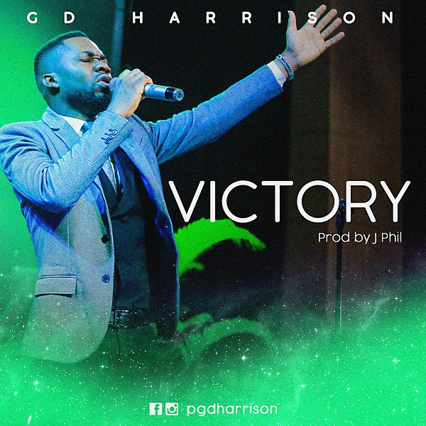 [Music + Video] Victory By GD Harrison
