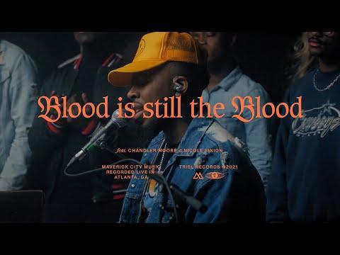 [Video] The Blood Is Still The Blood - Maverick City Music