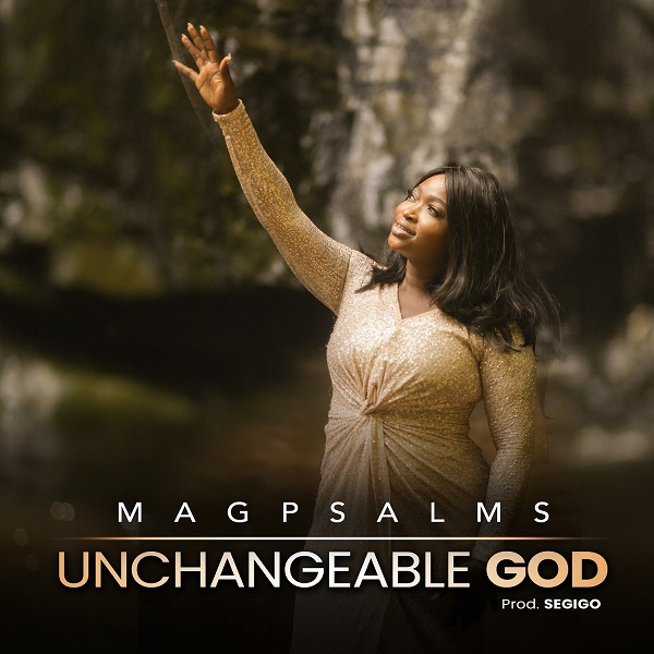 [Video] Unchangeable God - Magpsalms