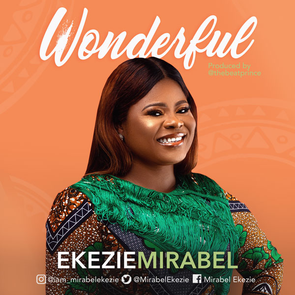 Wonderful - Mirabel Ekezie