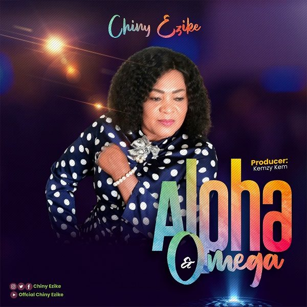 Alpha And Omega - Chiny Ezike