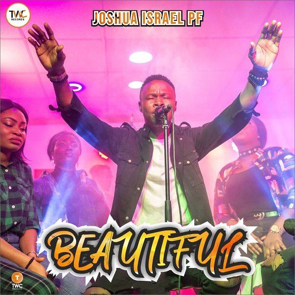 Beautiful - Joshua Israel