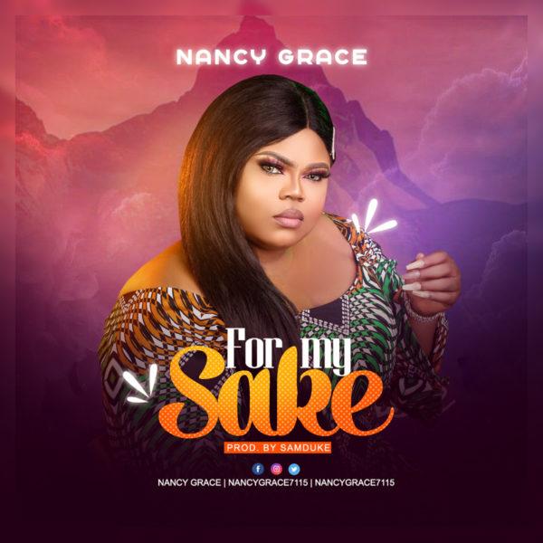 For My Sake - Nancy Grace