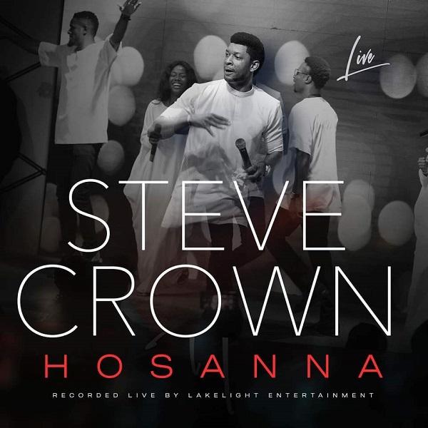 Hosanna - Steve Crown